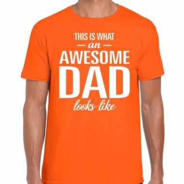 Awesome dad cadeau t-shirt oranje heren - vaderdag cadeau