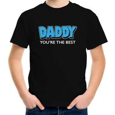 Daddy youre the best vaderdag cadeau / papa jij bent de beste t-shirt zwart voor kinderen
