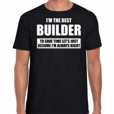 I'm the best builder t-shirt zwart heren - de beste bouwvakker cadeau
