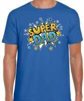 Super dad cadeau t shirt voor papa blauw voor heren